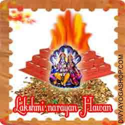 Lakshmi-narayan puja hawan samagri This Lakshmi-Narayana Havan Samidha is charged by  Lakshmi-Narayana mantra. Every Monday, Thursday and Purnima you can also provide Ahuti 108 time by this Lakshmi-Narayana havan Samagri for wealth and family peace...