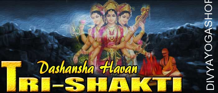 Tri shakti dashansha havan If person is performing Tri shakti sadhana and unable to do havan after sadhana. The Divyayogashop provides...