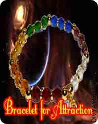 Bracelet for attraction This Bracelet for attraction has been energised by Vashikaran mantra. By Wear this bracelet increases the body's attraction power...
