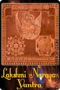 Lakshmi Narayan copper Yantra This  Siddha Lakshmi Narayana    Yantra charged by Lakshmi Narayana  mantra. Lord Vishnu represents the facet of the Supreme Reality is the Lord of protection & maintenance...