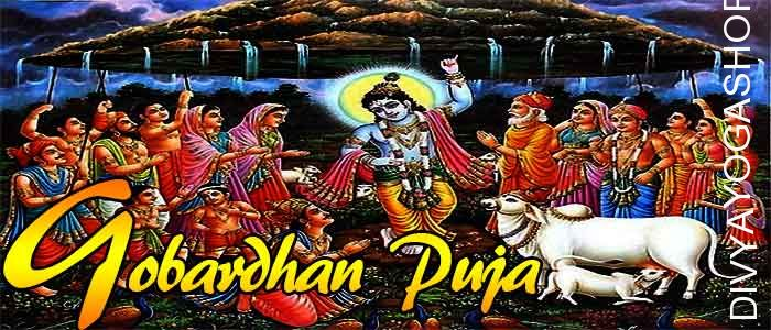 Gobardhan puja Three special pooja's are carried out on this day. They are Gau pooja, govardhan parvat (Meru) pooja and annakut pooja.​