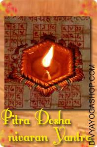 Pitra dosha nivaran yantra This Pitra Dosh bhojpatra yantra charged by Vishnu mantra. Pitra Dosh happens when the soul of our ancestors and departed forefathers doesn't get peace (shanti) as a consequence of any of the following primary cause, and there could also be others....
