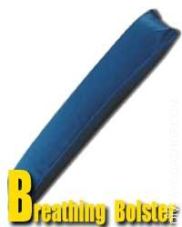 Breathing Bolster  Respiration (Breathing) Bolster is a Based on the name, these bolsters make it easier to to calm down and breathe deeper easily. It's primarily..