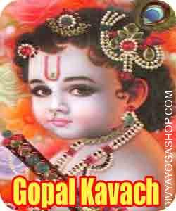 Gopal kavach This Gopal kavach energised by Sudarshan mantra.This Gopal kavach protection from evil eye, jealousy and...