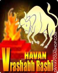 Vrashabha rashi havan Taurus or Vrushabha is the second sign of the Zodiac. It's indicated by a Bull. The image of Taurus signifies a Bull's...