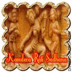 Kamdeva Rati Sadhana for Everlasting youth An individual can remain ever youthful through Kaamdev Rati Sadhana