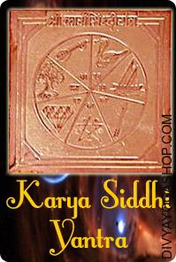Karya Siddhi copper yantra This  Karya Siddhi Yantra charged by  Vasudha Lakshmi mantra.  Karya Siddhi Yantra is meant for Fulfilment of all Desires. Shree Karya Siddhi is an highly efficient Yantra, which ensures the person's properly-being & success in nearly each facet of his life. ..