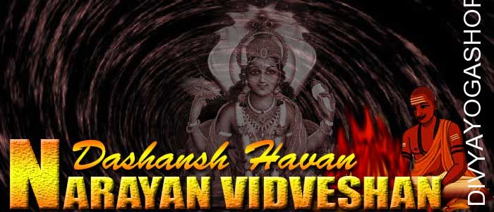 Narayan vidveshan dashansha havan If person is performing Narayan vidveshan sadhana and unable to do havan after sadhana. The Divyayogashop provides...