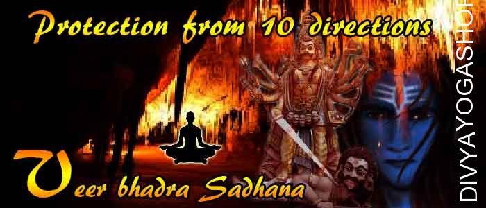 Veerbhadra sadhna- protection from 10 directions