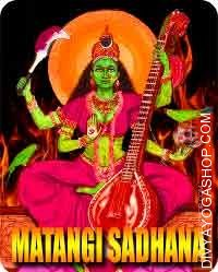 Matangi sadhana for fulfill desires