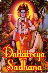Dattatraya Sadhana for success in Sabar Tantra