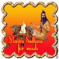 Mantra Sadhana for Snub ailments