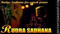 Rudra Sadhana for speech power