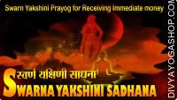 Swarn Yakshini Prayog for Receiving Immediate money