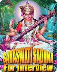 Saraswati sadhana for Success in Interview