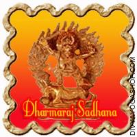 Dharmaraj Sadhana for Health Happiness