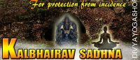 Kalbhairav Sadhana for accidents And Loss of life