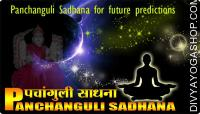 Panchanguli Sadhana for future predictions